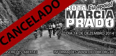 A Rota Márcia Prado está cancelada
