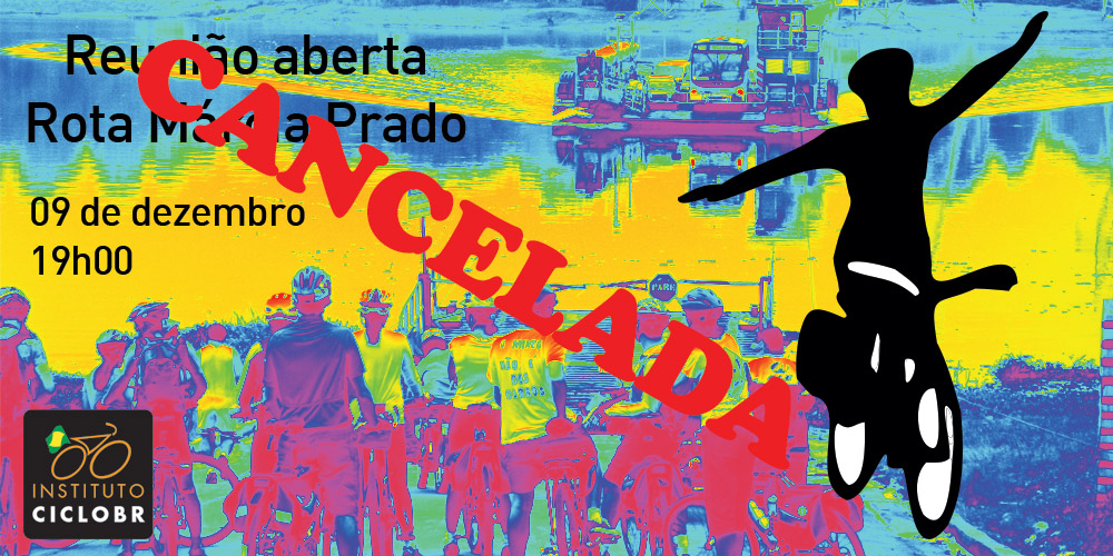 Nota de cancelamento da reunião aberta da Rota Márcia Prado