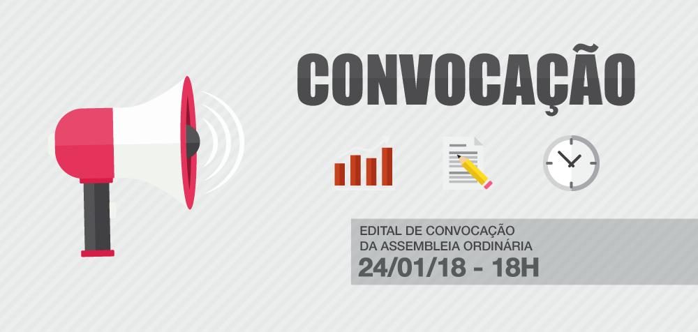 Edital de convocação da Assembleia Ordinária - 24 de Janeiro de 2018